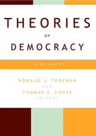 Theories of Democracy: A Reader