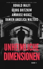 Unheimliche Dimensionen by Georg Britzkow