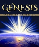Genesis: Five Different Versions by Moses