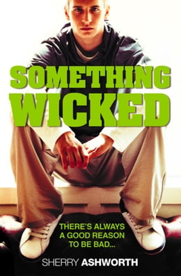 Book Something Wicked by Sherry Ashworth