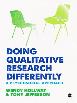 Doing Qualitative Research Differently A Psychosocial Approach