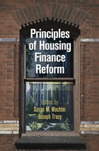 Principles of Housing Finance Reform by Susan M. Wachter