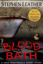 Blood Bath (Seven Free Jack Nightingale Short Stories)