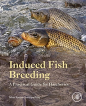 Induced Fish Breeding A Practical Guide for Hatcheries