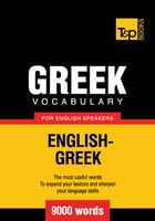 Greek vocabulary for English speakers - 9000 words by Andrey Taranov