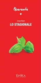 Lo Stagionale by Jacopo Masini