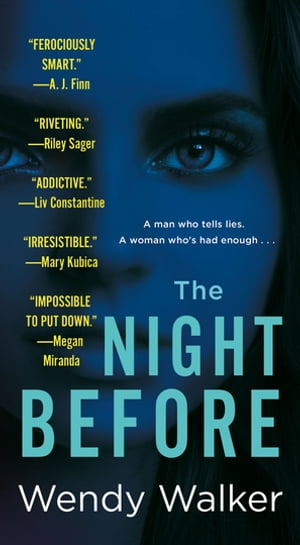 The Night Before: A Novel by Wendy Walker