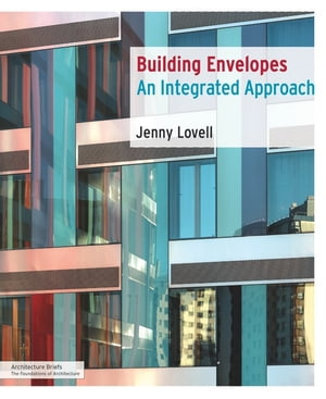 Building Envelopes An Integrated Approach