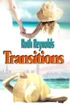 Transitions by Ruth Reynolds