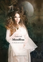 Mondfrau by Claudia Liath