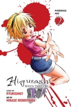 Higurashi When They Cry: Massacre Arc, Vol. 2 by Ryukishi07