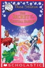 The Secret of the Crystal Fairies (Thea Stilton Special Edition #7) Cover Image