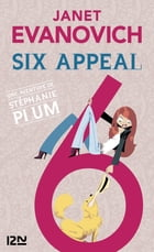 Six appeal by Janet EVANOVICH