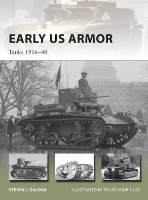 Early US Armor Tanks 1916�?40