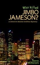 Who Killed Jimbo Jameson? by Kerrie McNamara