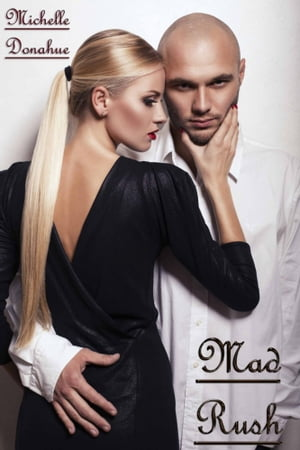 Mad Rush by Michelle Donahue