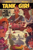 Tank Girl: Two Girls One Tank #3 by Alan Martin