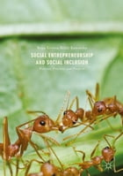 Social Entrepreneurship and Social Inclusion: Processes, Practices, and Prospects