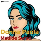 Donna Paola by Matilde Serao