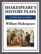 Shakespeare's History Plays by William Shakespeare