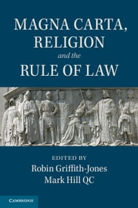 Magna Carta, Religion and the Rule of Law