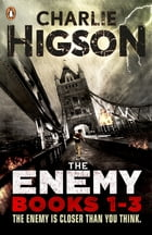 The Enemy Series, Books 1-3 by Charlie Higson
