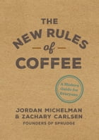 The New Rules of Coffee Cover Image