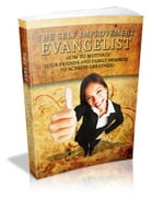 The Self Improvement Evangelist by Anonymous
