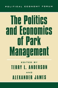 The Politics and Economics of Park Management