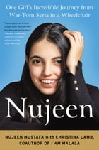 Nujeen: One Girl's Journey from War-Torn Syria in a Wheelchair