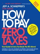 How to Pay Zero Taxes 2010 by Jeff A. Schnepper