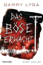 Das Böse erwacht: Short Thriller by Barry Lyga