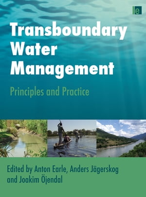 Transboundary Water Management Principles and Practice