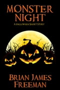 Monster Night: A Halloween Short Story 7d2fe1b3-9e7f-4c94-847b-b5def9b20a8c