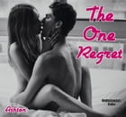 The One Regret by Kaitlyn Ashton