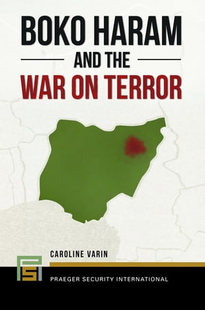 Boko Haram and the War on Terror