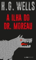 A ilha do Dr. Moreau by H. G. Wells