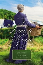 An Amish Home: Four Novellas by Beth Wiseman