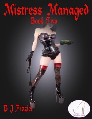 Mistress Managed - Book Two