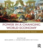 Power in a Changing World Economy: Lessons from East Asia