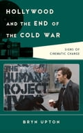 Hollywood and the End of the Cold War 3f35a2e0-20e6-4859-be85-c0d97f291947