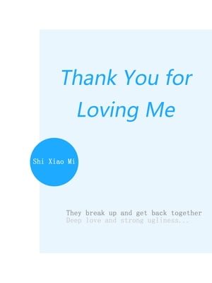 Thank You for Loving Me: Volume 4