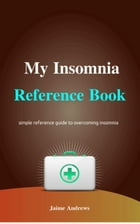 My Insomnia Reference Book: Reference Books, #4 by Jaime Andrews
