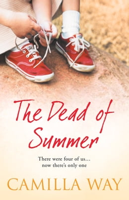 Book The Dead of Summer by Camilla Way
