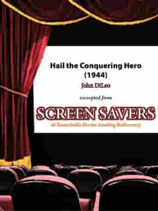 Hail the Conquering Hero (1944) by John DiLeo