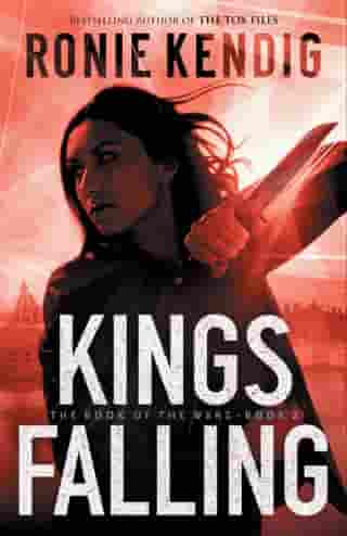 Kings Falling (The Book of the Wars Book #2)