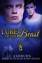Lure of the Beast by J. Ashburn