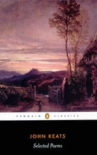 John Keats: Selected Poems: Selected Poems by John Keats