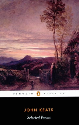 Book John Keats: Selected Poems: Selected Poems by John Keats