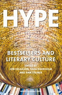 Hype: Bestsellers and Literary Culture